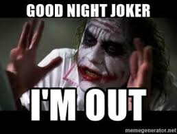 Goodnite Meme - creepy goodnight meme joker images hilarious good night meme