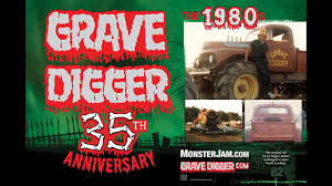grave digger monster truck poster monster jam tributes grave digger 35th anniversary youtube