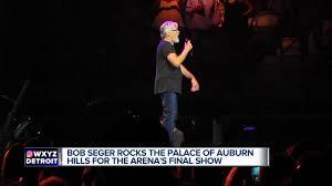 bob seger plays final show at palace of auburn hills wxyz com