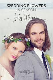 Wedding Flowers July July Wedding Flowers Wedding Flowers By Season Chwv