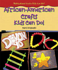 african american crafts kids can do multicultural crafts kids