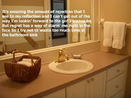 Orange Bathroom Sink Bathroom Sink Miranda Lambert I Made My Own Pin Of These Lyrics