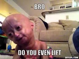 Do You Even Lift Bro Meme - do you even lift meme generator image memes at relatably com
