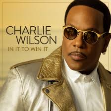 solo lucci stream charlie wilson u0027s new album u0027in it to win it u0027