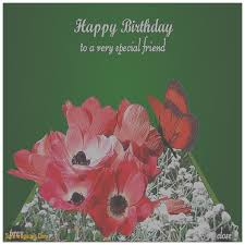 birthday ecards free birthday cards lovely free birthday cards for friends free