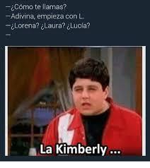 Kimberly Meme - icomo te llamas adivina empieza con l lorena laura lucia a la