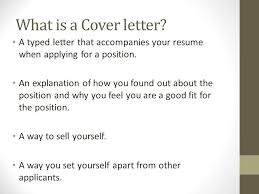 what is cover letters what is a cover letter when do you need a cover letter what do