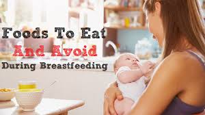 foods to eat and avoid during breastfeeding