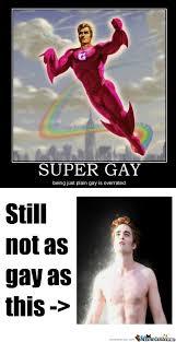 Super Gay Meme - rmx super gay by hiruzane1 meme center