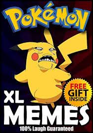 Pokemon Funny Memes - pokemon funniest pokemon memes and jokes for kids 2017 free gift