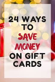 earn gift cards how to save money on gift cards