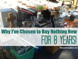 what to buy for new year why i ve chosen to buy nothing new for 8 years money saving