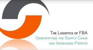 Webinar E Commerce Logistics Oct The Logistics Of Fba Demystifying The Supply Chain And Increasing