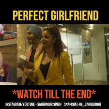 Perfect Girlfriend Meme - sahibnoor singh perfect girlfriend do share and tag
