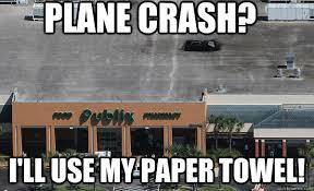 Towel Meme - plane crash i ll use my paper towel plane meme picsmine