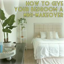 how to give your bedroom a mini makeover u2013 the decor guru