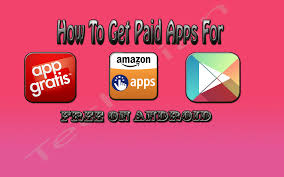 how to get on android 100 working absolutely free how to best paid android apps for
