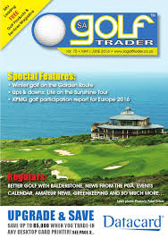 sa golf trader may june 2016 by sa golf trader issuu