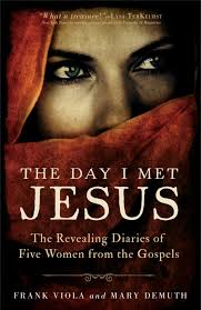 the day i met jesus by frank viola and demuth