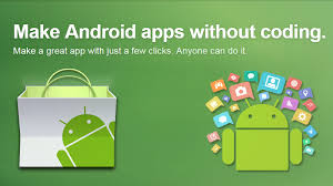 make an android app top 10 best ways to make android apps easily without coding