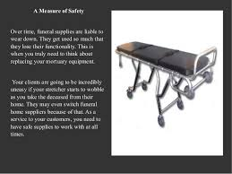 funeral home supplies funeral directors how mortuary supplies affect your grieving clients