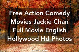thanksgiving comedy movies free stock photos of action comedy movies jackie chan full movie