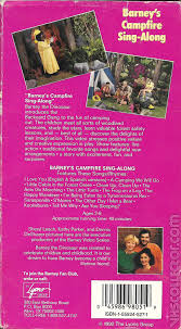 Barney Backyard Show Barney U0027s Campfire Sing Along Vhscollector Com Your Analog