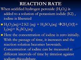 7 reaction rate when acidified hydrogen peroxide