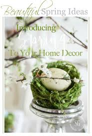 Your Home Decor by Introducing Spring To Your Home Decor Stonegable
