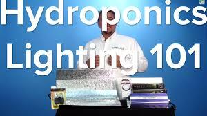 hydroponic grow lights 101 tutorial indoor garden system youtube