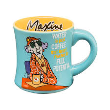 Funny Coffee Mugs by Funny Coffee Mugs And Mugs With Quotes Novelty Maxine Coffee Mug