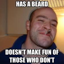 Facial Hair Meme - its november and i dont have any facial hair meme guy