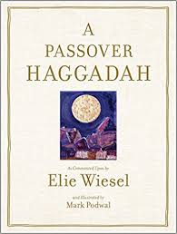 haggadah book a passover haggadah as commented upon by elie wiesel and