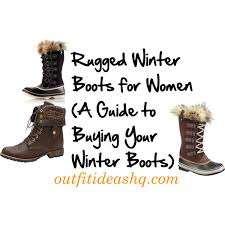 Rugged Boots For Women Rugged Winter Boots For Women A Guide To Buying Your Winter Boots