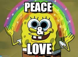 Peace Meme - peace imagination spongebob meme on memegen
