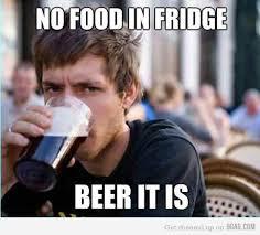 Lazy College Senior Meme - beer it is bitchin beer humor pinterest beer beer humor and