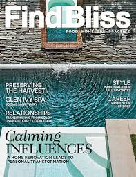 Home Renovation Magazines Find Bliss Magazine U0026 Shop Tools For Conscious Living Food