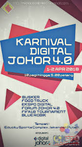 karnival digital johor 4 0 mknace unlimited the colours of life