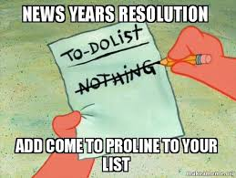 Troline Meme - news years resolution add come to proline to your list to do list