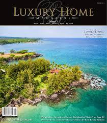 Luxury Homes Oahu by Luxury Home Magazine Hawaii Issue 10 5 By Luxury Home Magazine Issuu