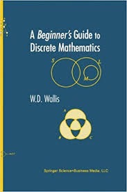 a beginner u0027s guide to discrete mathematics w d wallis