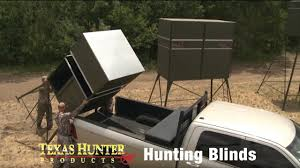 deer hunting blinds and deer stands by texas hunter products youtube