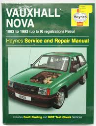 haynes workshop manual vauxhall nova petrol