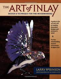 Fine Woodworking Magazine Reviews by The Art Of Inlay Design And Technique For Fine Woodworking Larry