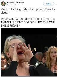 Anxiety Meme - memes that definitely maybe probably won t cure your anxiety
