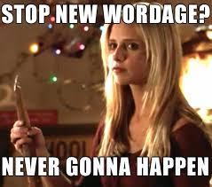 Big Words Meme - the 30 best buffy the vire slayer memes tv galleries paste