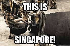 Singapore Meme - this is singapore misc quickmeme