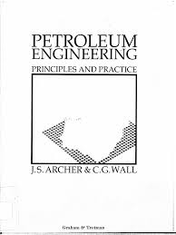 petroleum engineering principles and practice petroleum