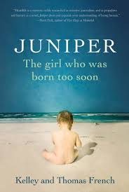 juniper the who was born too soon kelley french thomas