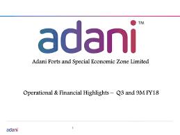 Seeking Zone Adani Ports Spl Economics Zone Ltd Adr 2018 Q3 Results